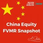 China EquityFVMR Snapshot