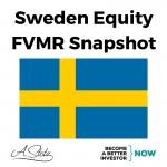 Sweden Equity FVMR Snapshot