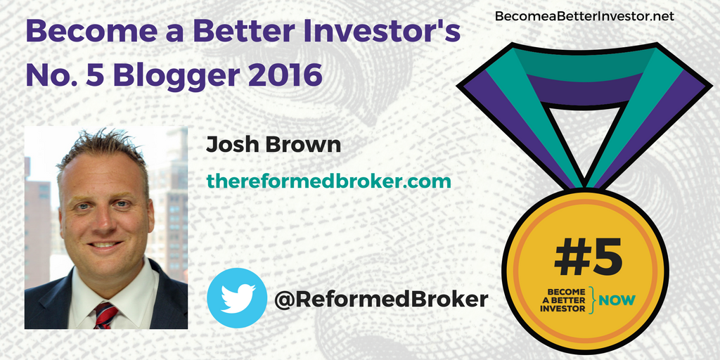Congratulations @ReformedBroker on becoming the No. 5 Become a Better Investor Blogger 2017!