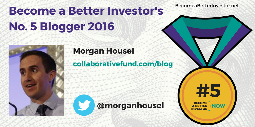 Congratulations @morganhousel on becoming the No. 5 Become a Better Investor Blogger 2017!