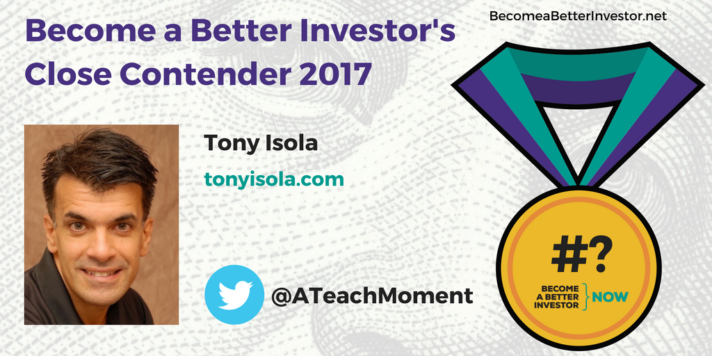 Congratulations @ATeachMoment on being a Become a Better #Investor's Close Contender 2017!