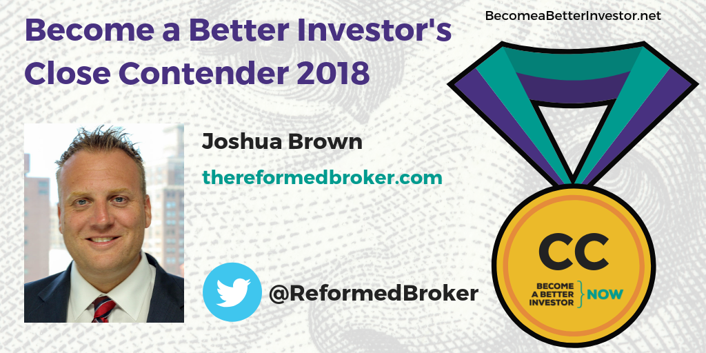 Congratulations @ReformedBroker for making Become a Better Investor's Top 5 Bloggers 2018 – Close Contenders