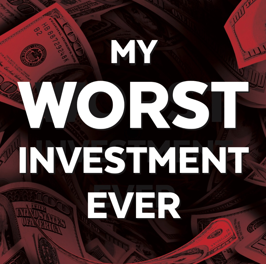 Go listen to the My Worst Investment Ever Podcast by @Andrew_Stotz